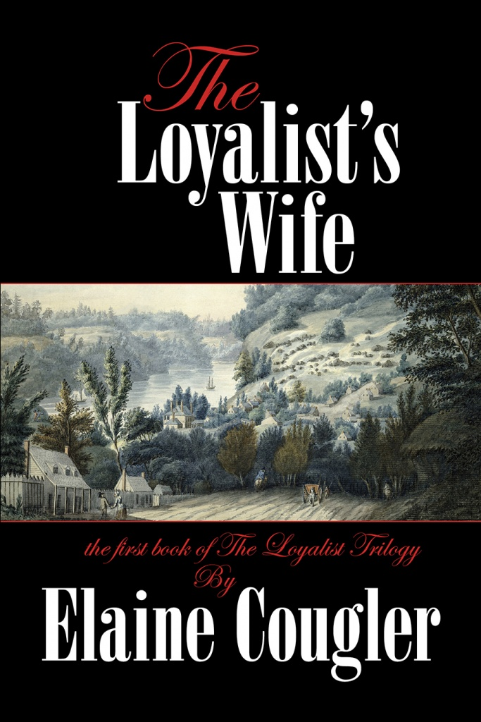 The Loyalist's Wife 2nd edition cover.